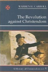 the-revolution-against-christendom.jpg